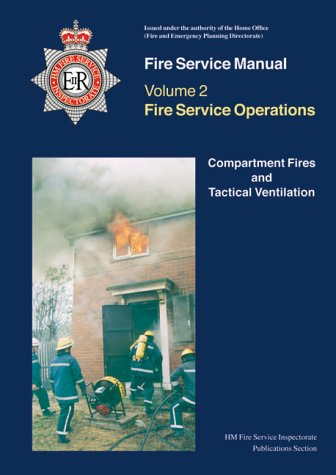 9780113411757: Compartment Fires and Tactical Ventilation (Fire Service Manual)