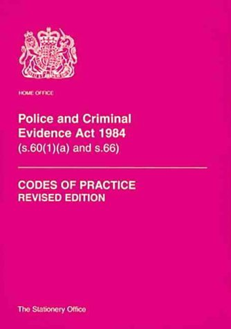 9780113411788: Police and Criminal Evidence Act 1984: Sections 60(1) (a)' and 66