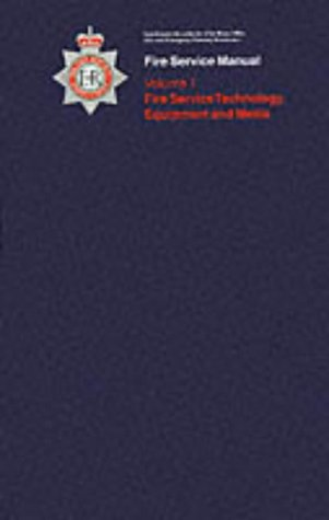 9780113411825: Physics and Chemistry for Firefighters: Fire Service Technology, Equipment and Media v. 1 (Fire Service Manual)