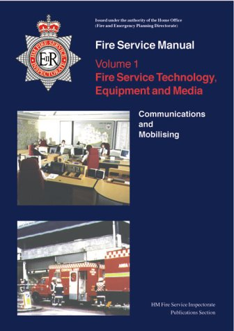 9780113411856: Fire Service Manual: Fire Service Technology: Equipment and Media: Communications and Mobilising