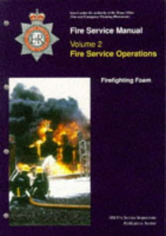 9780113411863: Fire Service Manual Volume 2 - Firefighting Foam