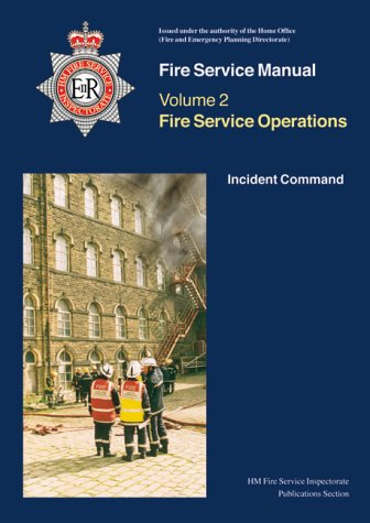 9780113411917: Fire Service Operations: Command and Control (Fire Service Manual)