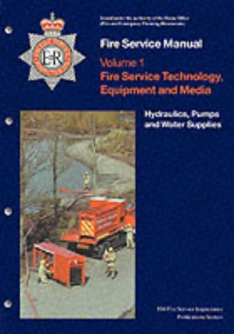 9780113412167: Hydraulics: Fire Service Technology, Equipment and Media v. 1 (Fire Service Manual)