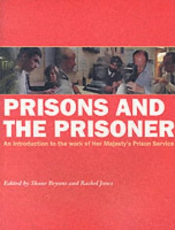 9780113412280: Prisons and the Prisoner: An Introduction to the Work of Her Majesty's Prison Service