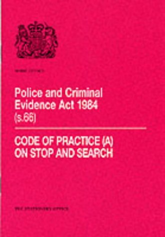 9780113412303: Police and Criminal Evidence Act, 1984: Code of Practice on Stop and Search Section 66
