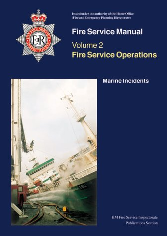 9780113412310: Fire Service Operations: Marine Incidents v. 2 (Fire Service Manual)