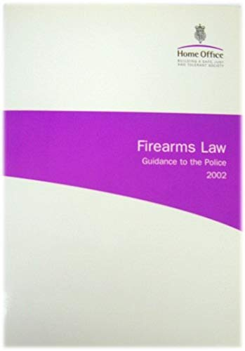 9780113412730: Firearms Law Guidance to the Police