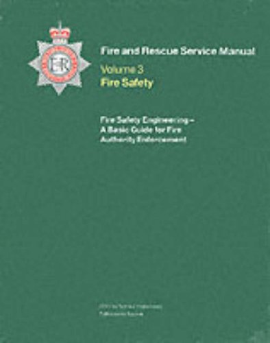 9780113412778: Fire and Rescue Service Manual: Vol. 3: Fire Safety, Fire Safety Engineering: Fire Safety Engineering Vol 3 (Fire Service Manual Vol 3)