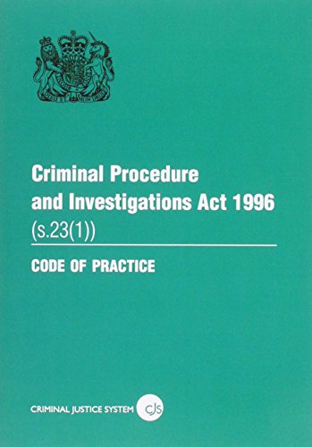 9780113413034: Criminal Procedure and Investigations Act 1996 (s. 23 (1)): Section 23 (1)