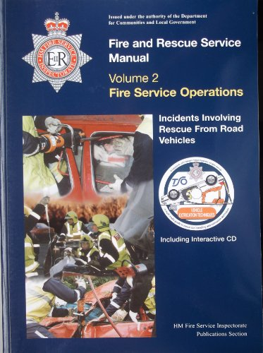 9780113413058: Fire and Rescue Service manual:  Fire Service Manual Vol 2: Fire Service Operations - Incidents Involving Rescue from Road Vehicles: Fire Service Operations v. 2