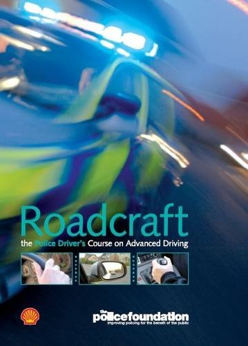 9780113413089: Roadcraft - The Police Driver's Course on Advanced Driving