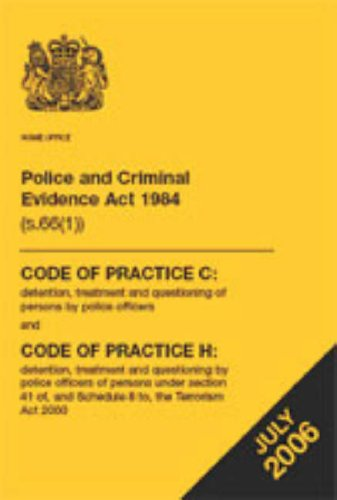 9780113413102: Police and Criminal Evidence Act 1984 (s.66(1)): code of practice C: detention, treatment and questioning of persons by police officers, and code of ... Code of Practice C and Code of Practice H
