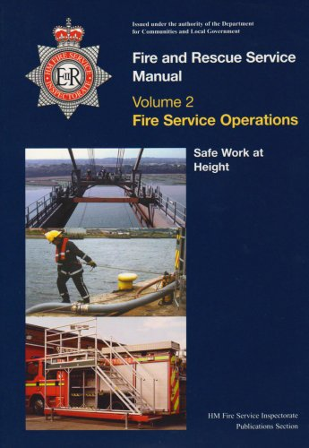 9780113413126: Fire and Rescue Service manual: Vol. 2: Fire service operations, Safe work at height: Fire Service Operations v. 2