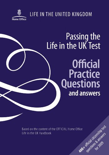 9780113413287: Passing the Life in the UK Test: Official Practice Questions and Answers.