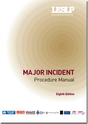 Major Incident LESLP Manual (Paperback): London Emergency Services