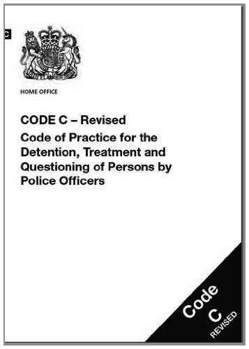 9780113413461: Police and Criminal Evidence Act 1984 (PACE): code C: revised code of practice for the detention, treatment and questioning of persons by police officers