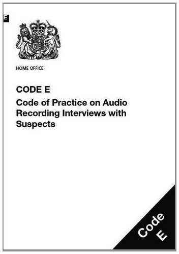 9780113413485: Police and Criminal Evidence Act 1984 (PACE): code E: code of practice on audio recording interviews with suspects