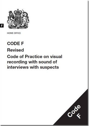 9780113413683: Police and Criminal Evidence Act 1984 2014: Code F: Revised Code of Practice on Visual Recording with Sound of Interviews with Suspects
