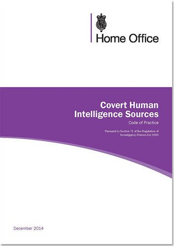 9780113413744: Covert Human Intelligence Sources: Code of Practice