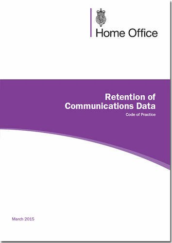 Retention of communications data: code of practice: Great Britain: Home