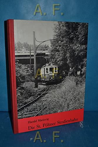 Die St. Poltner Strassenbahn: Harald Marincig