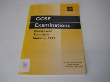 9780113500246: GCSE Examinations: Quality and Standards - Summer 1993
