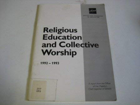 9780113500413: Religious Education and Collective Worship: 1992-1993