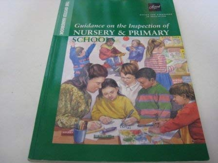 9780113500666: The OFSTED Handbook: Guidance on the Inspection of Nursery and Primary Schools