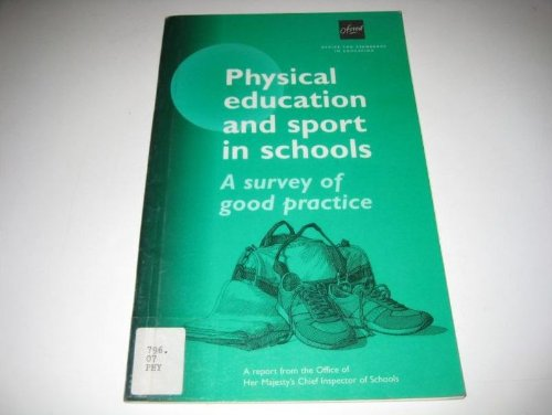 9780113500758: Physical Education and Sport in Schools: A Survey of Good Practice