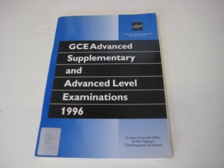 9780113500918: GCE Advanced Supplementary and Advanced Level Examinations Quality and Standards 1996