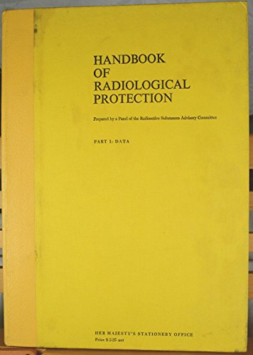 9780113600793: Handbook of Radiological Protection: Data Pt. 1