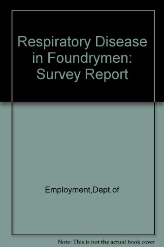 9780113600854: Respiratory Disease in Foundrymen: Survey Report