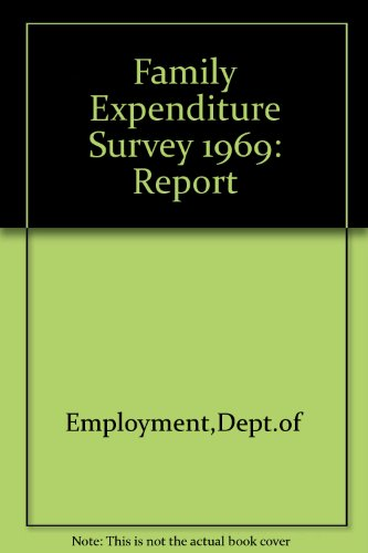 9780113603299: Family Expenditure Survey 1969: Report
