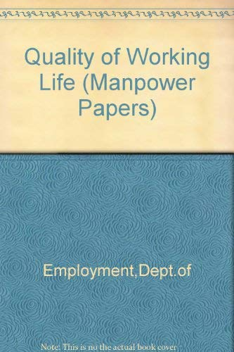 9780113606412: Quality of Working Life (Manpower Papers)