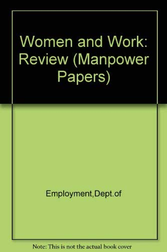 9780113606825: Women and Work: Review (Manpower Papers)