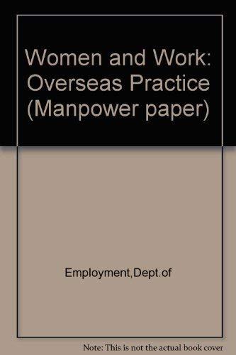 9780113606832: Women and Work: Overseas Practice (Manpower paper)