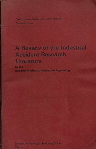 9780113608959: A review of the industrial accident research literature (Research papers / Great Britain. Committee on Safety and Health at Work)