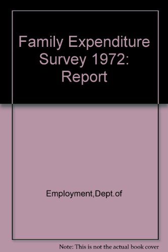 9780113609642: Family Expenditure Survey 1972: Report