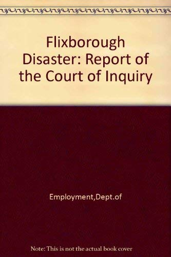 9780113610754: Flixborough Disaster: Report of the Court of Inquiry