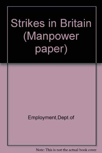 9780113611423: Strikes in Britain (Manpower paper)