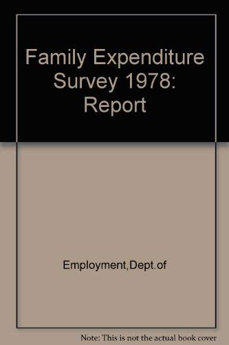 9780113611461: Family Expenditure Survey 1978: Report