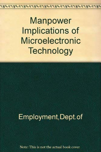 9780113611911: Manpower Implications of Microelectronic Technology
