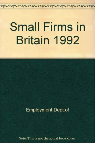 9780113613250: Small Firms in Britain 1992