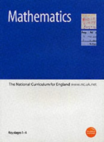 9780113700691: Mathematics: Key Stages 1-4: The National Curriculum for England