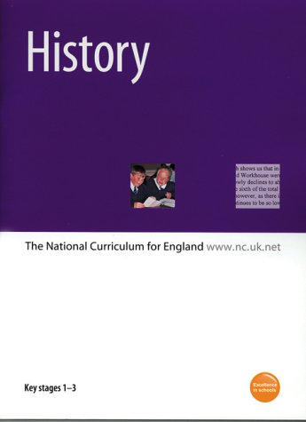 9780113700714: History: Key Stages 1-3: The National Curriculum for England