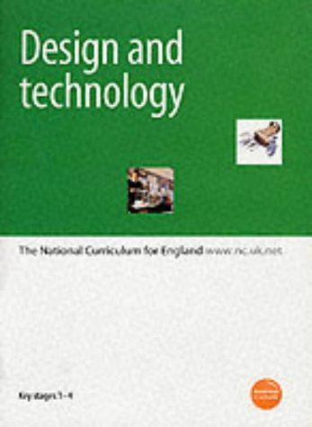 9780113700745: Design and Technology: The National Curriculum for England - Varying Stages Between 1-4
