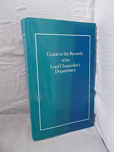9780113800155: Guide to the Records of the Lord Chancellors Department