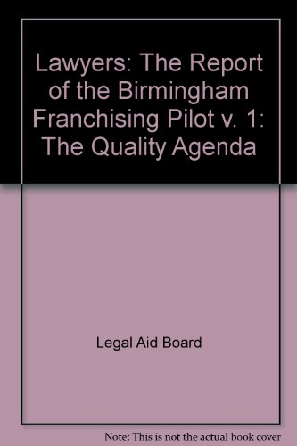 9780113800841: Lawyers: The Report of the Birmingham Franchising Pilot v. 1: The Quality Agenda