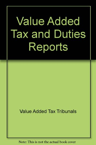 9780113800964: Value Added Tax and Duties Reports