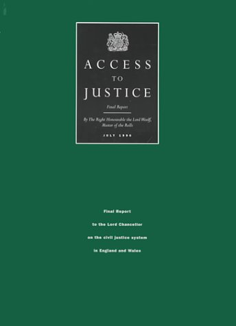 9780113800995: Access to Justice: Final Report to the Lord Chancellor on the Civil Justice System in England and Wales